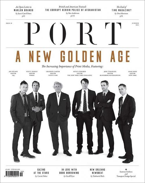 "Port magazine cover saying ""A New Golden Age"" with photo of six white male editors"