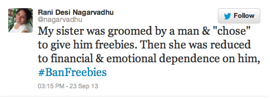 "My sister was groomed by a man & ""chose"" to give him freebies. Then she was reduced to financial & emotional dependence on him, #BanFreebies"