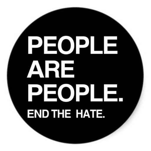 People are people. End the hate.
