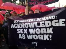 Banner reads: sex workers demand: Acknowledge sex work as work
