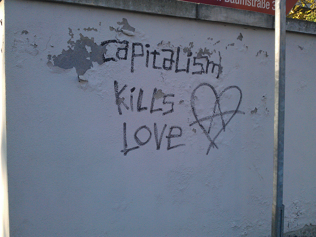 Capitalism kills love grafitti