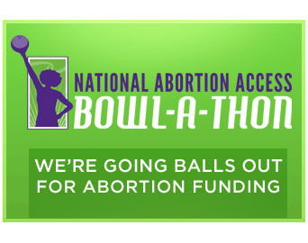 national-abortion-access-bowl-a-thon
