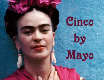 Frida celebrates Cinco de Mayo