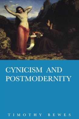 "Want to read more about cynicism and postmodernism? Timothy Bewes' ""Cynicism and Postmodernity"" will scratch that itch for you! This rather dense work informed some of my analysis here, and argues (among many other things) that postmodernism fuels a dangerous cynicism about politics."